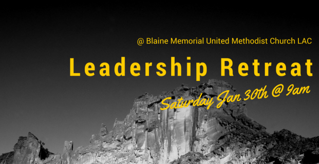 Leadership Retreat Jan 30th