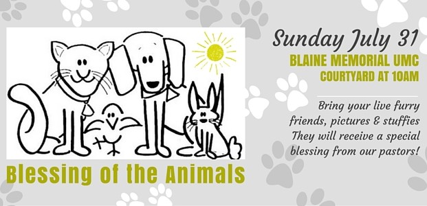 Blessing of the Animals is this Sunday July 31st!
