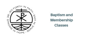 Baptism and Reception of New Members
